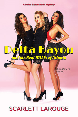 Delta Bayou and the Real MILFs of Atlanta